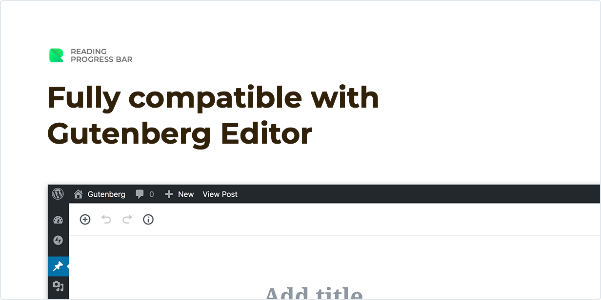 Fully compatible with Gutenberg Editor - WordPress Reading Progress Bar