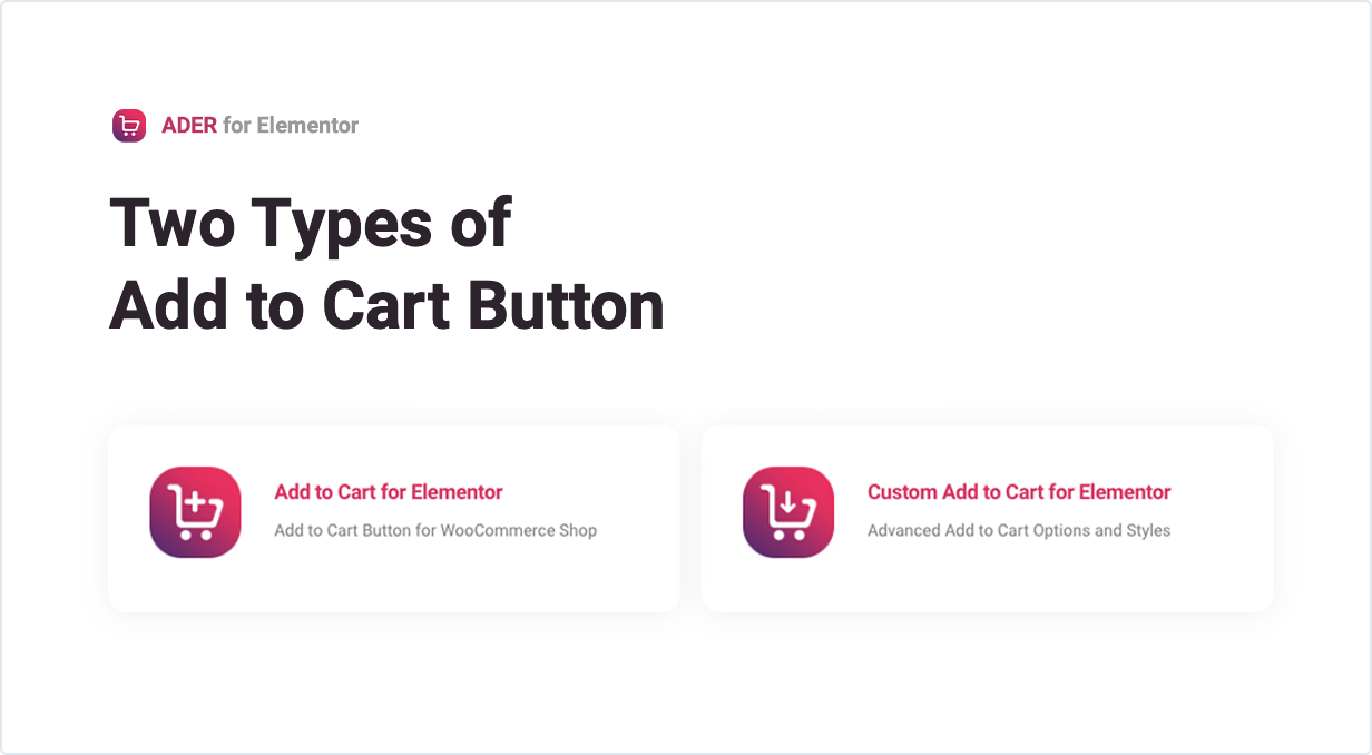 Two Types of Add to Cart Button