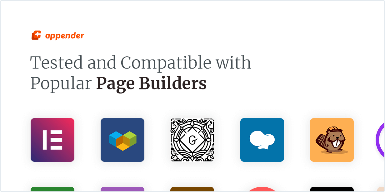 Appender WordPress plugin tested and Compatible with Popular Page Builder