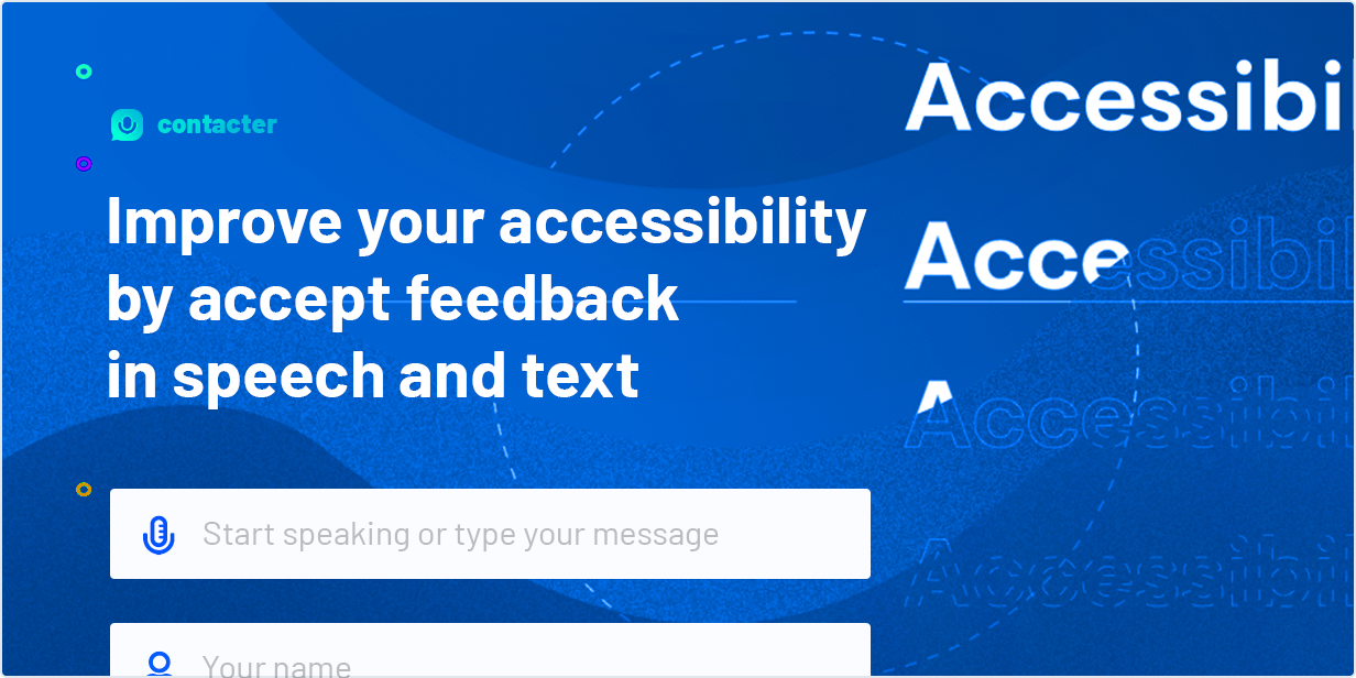 Improve your accessibility by accept feedback in speech and text