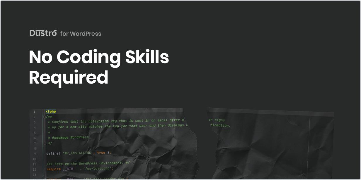 No Coding Skills Required
