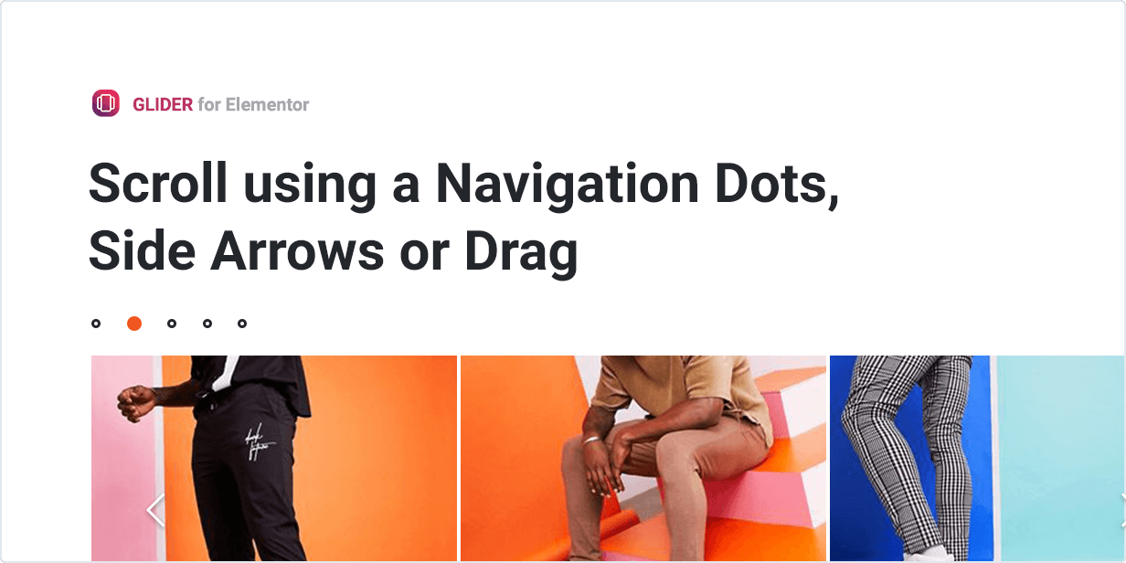 Scroll using a navigation dots, side arrows or drag