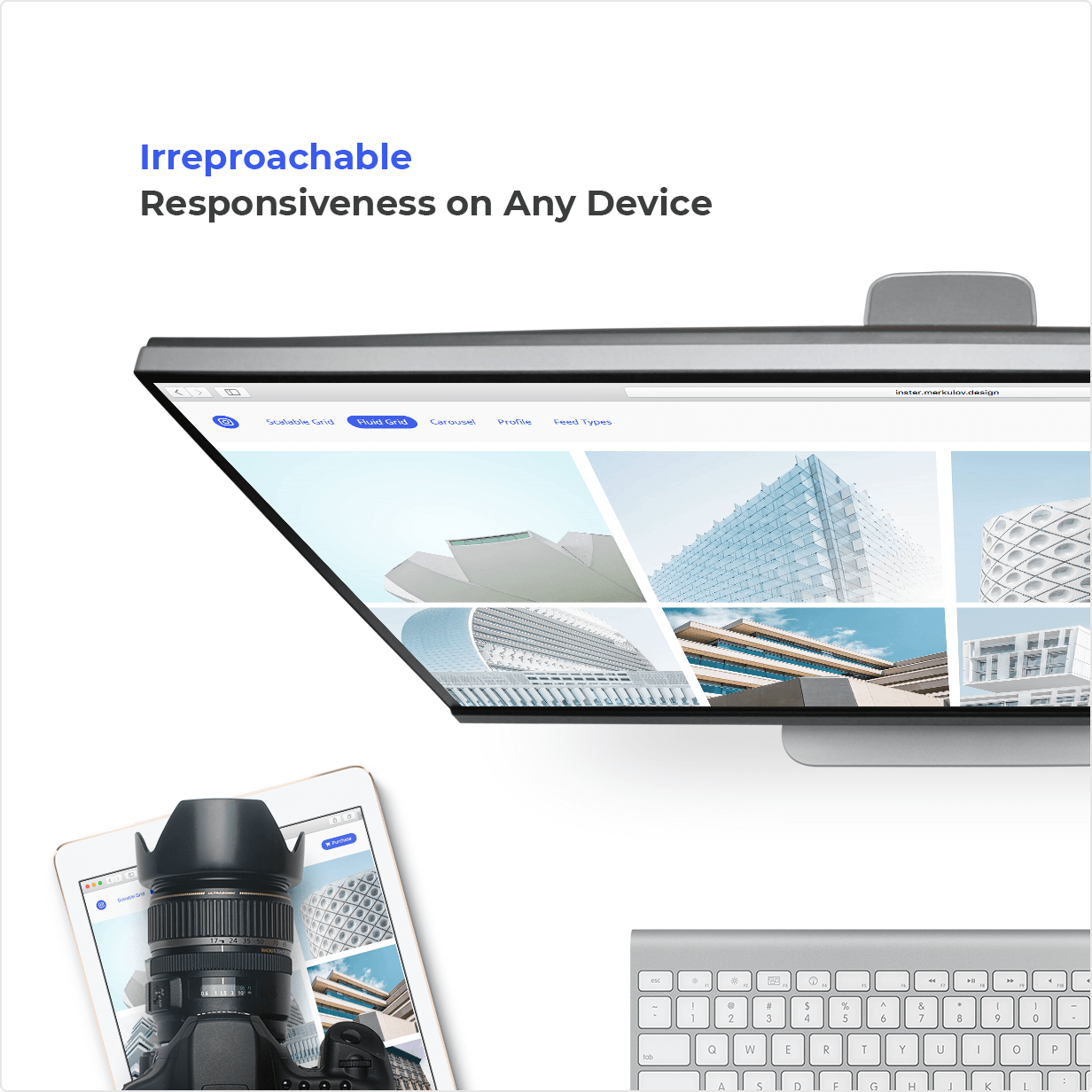 Irreproachable Responsiveness on Any Device