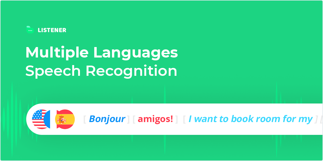 Multiple Languages Speech Recognition