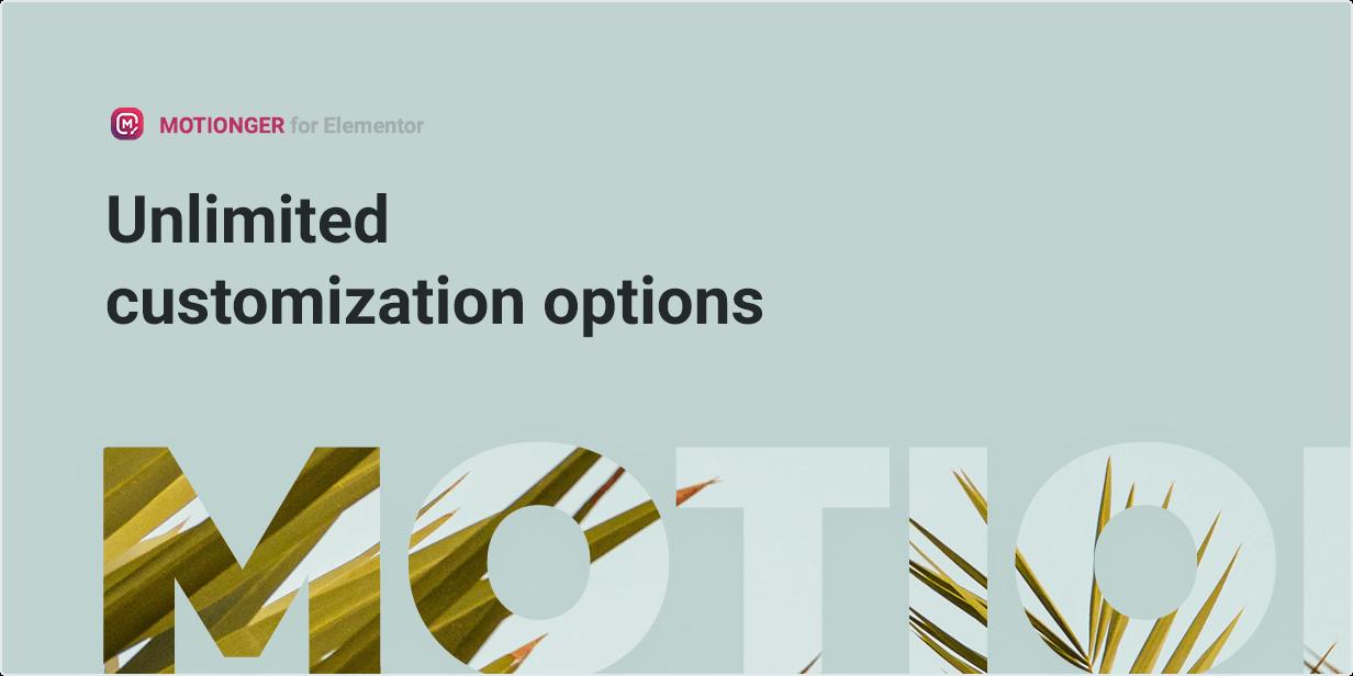 Motionger widget Unlimited customization options