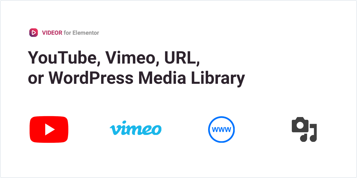 YouTube, Vimeo, URL or WordPress Media Library