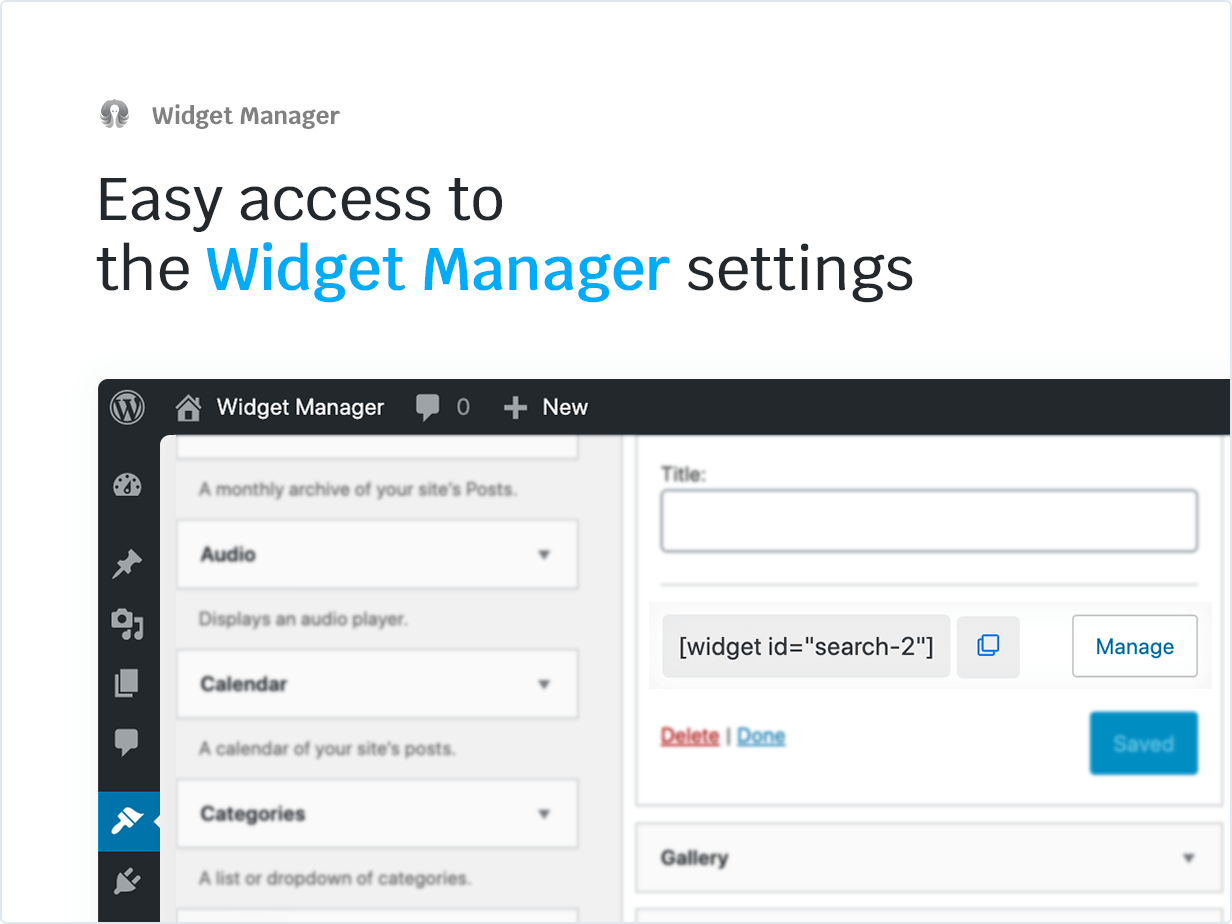 Easy access to the Widget Manager settings