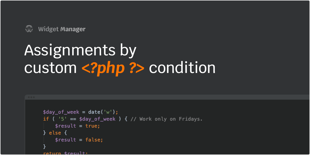 Assignments by custom PHP condition