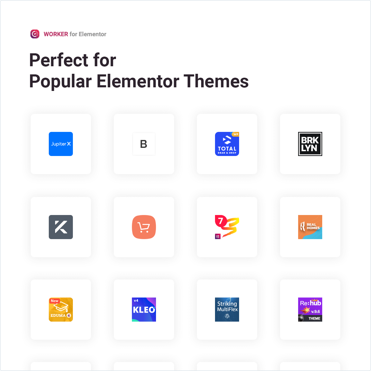 Worker widget is Perfect for Popular Elementor Themes